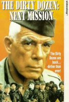 The Dirty Dozen: Next Mission