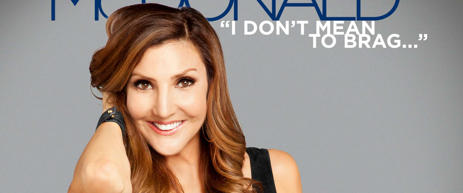 Heather McDonald: I Don't Mean to Brag background 1