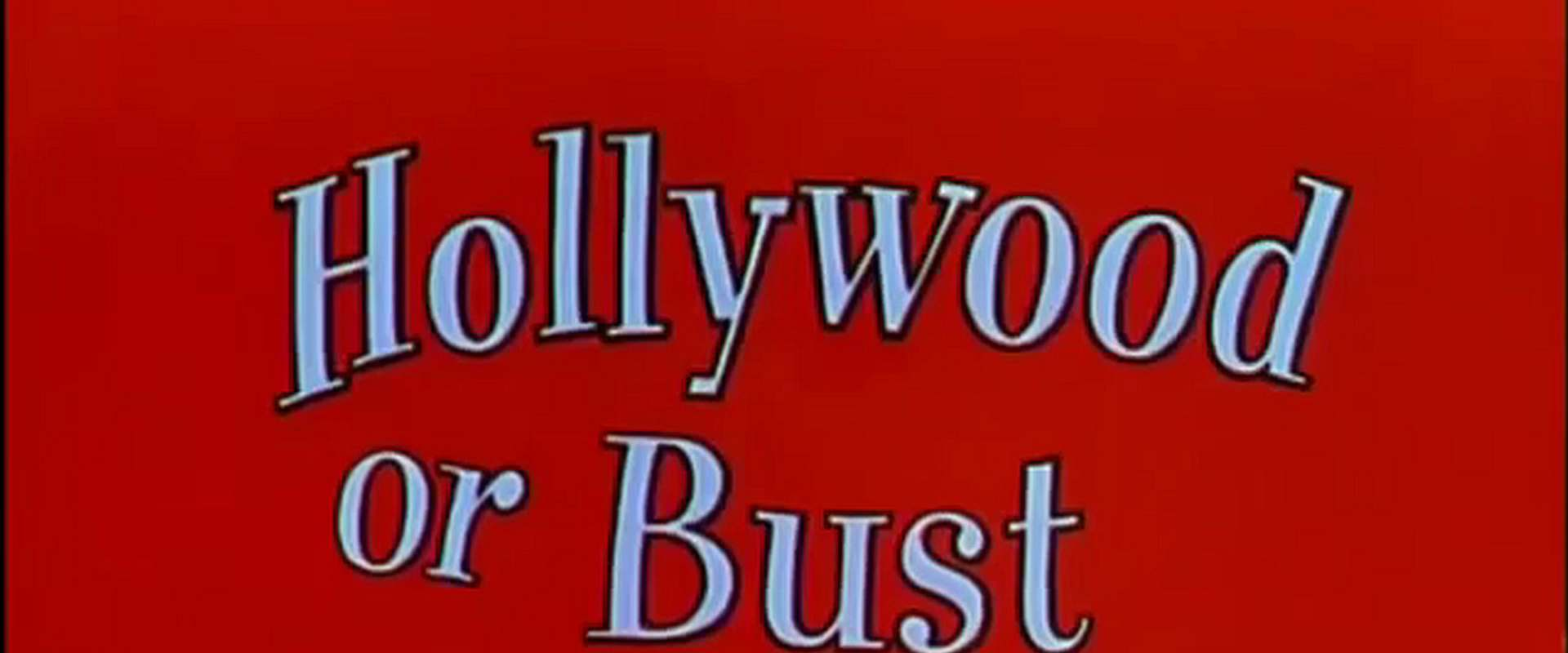 Hollywood or Bust background 1