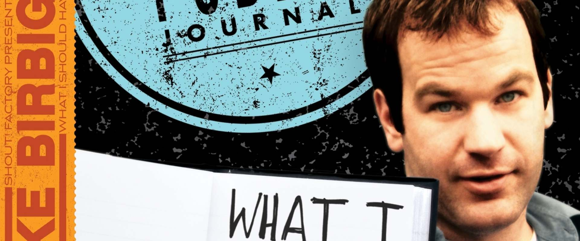 Mike Birbiglia: What I Should Have Said Was Nothing background 1