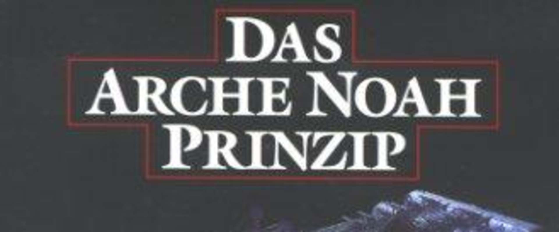 Das Arche Noah Prinzip background 2