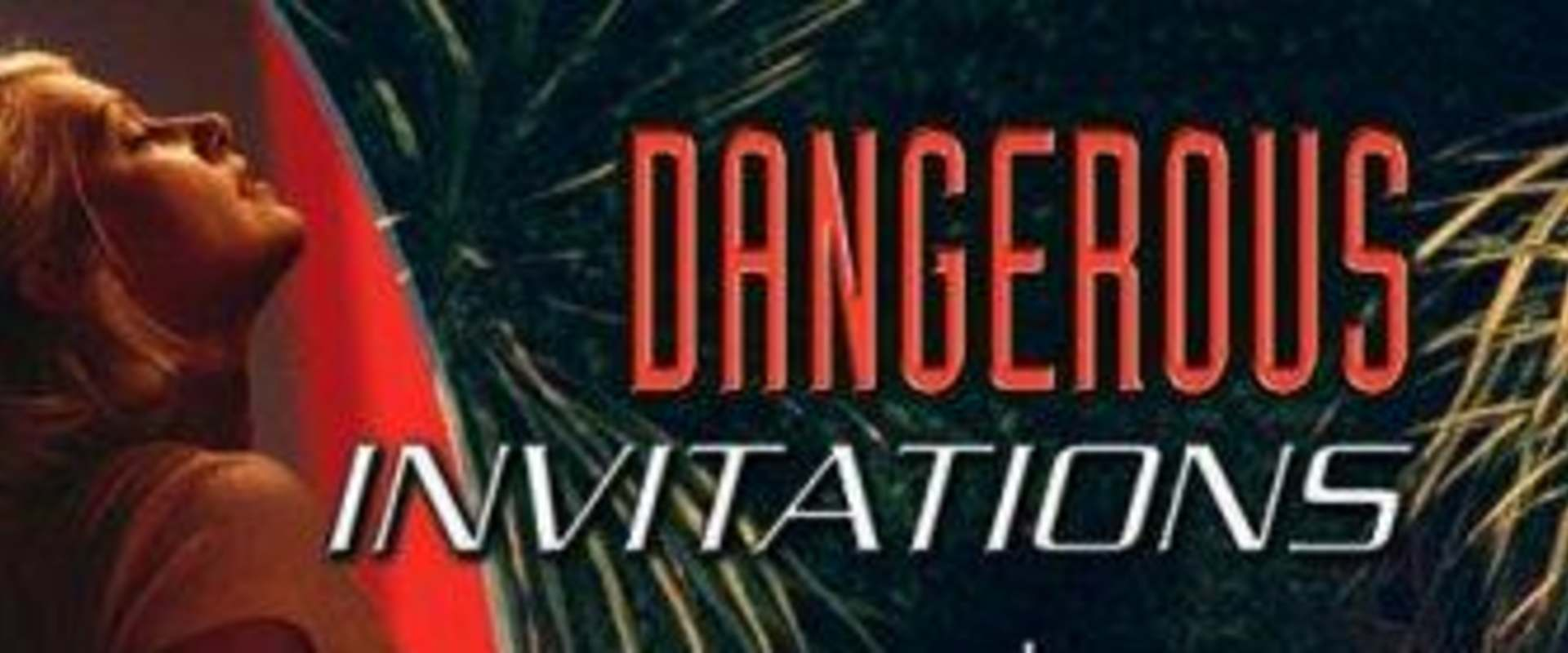 Dangerous Invitations background 1