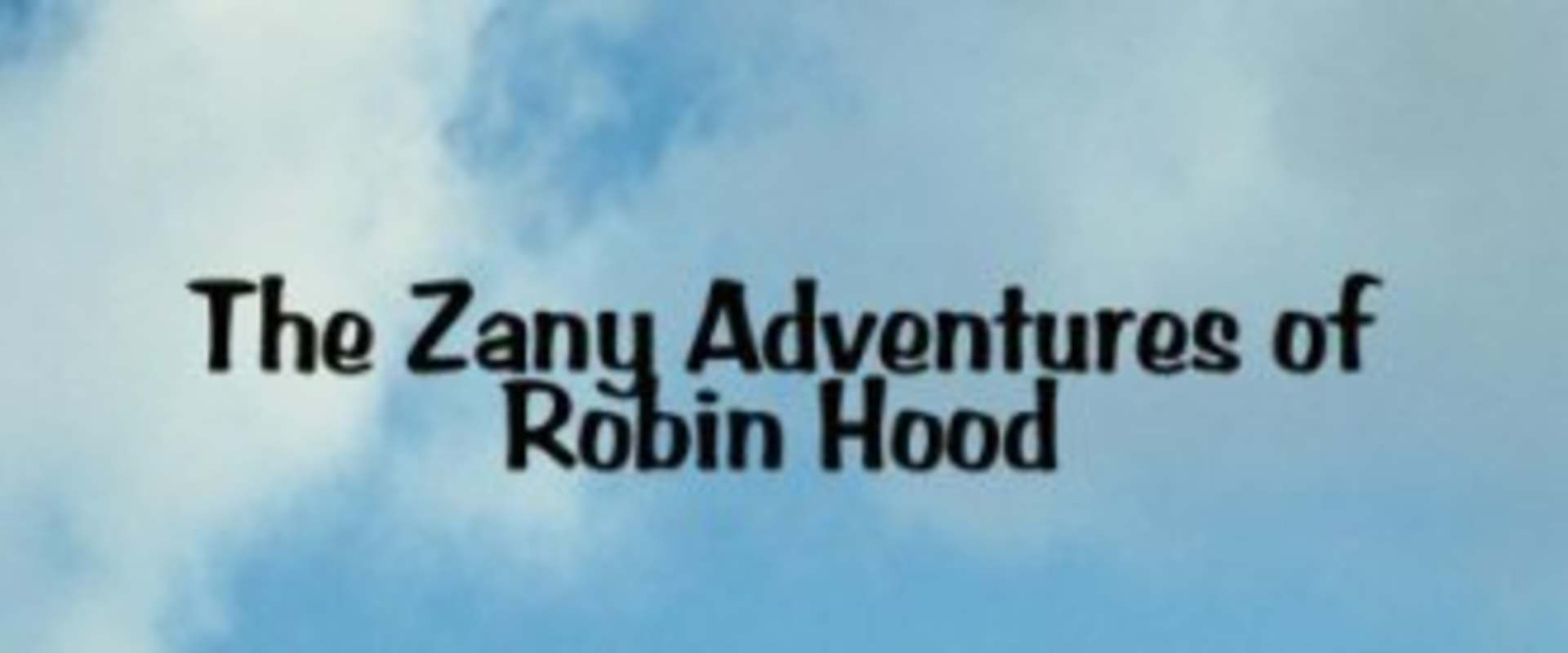 The Zany Adventures of Robin Hood background 1