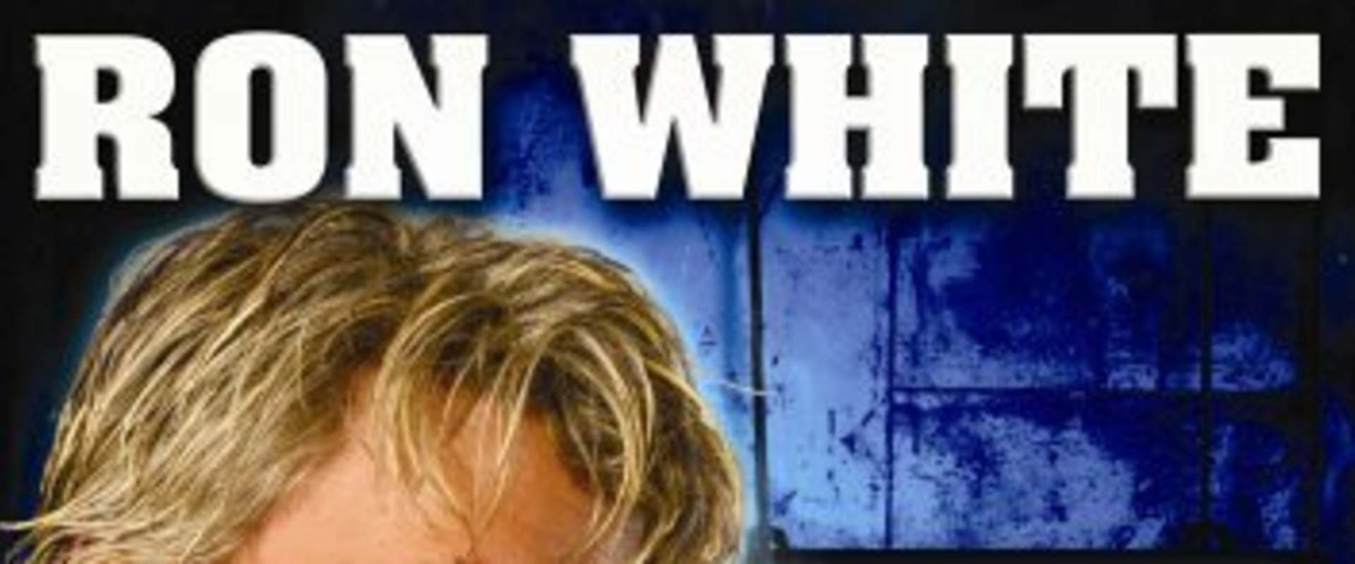 Ron White: You Can't Fix Stupid background 1