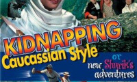 Kidnapping, Caucasian Style Movie Still 3
