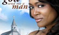 God Send Me a Man Movie Still 1