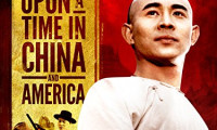 Once Upon a Time in China and America Movie Still 1