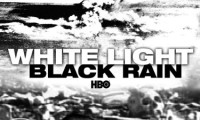 White Light/Black Rain: The Destruction of Hiroshima and Nagasaki Movie Still 1