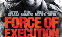Force of Execution Movie Still 1