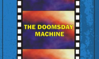 Doomsday Machine Movie Still 1