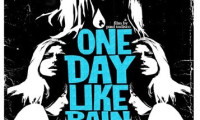 One Day Like Rain Movie Still 2