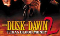 From Dusk Till Dawn 2: Texas Blood Money Movie Still 5