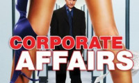 Corporate Affairs Movie Still 1