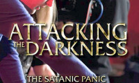 Attacking the Darkness Movie Still 1