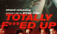 Totally F***ed Up Movie Still 3