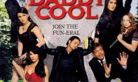 Daddy Cool: Join the Fun Movie Still 1