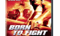 Born to Fight Movie Still 2