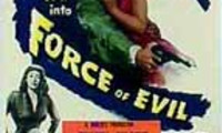 Force of Evil Movie Still 1