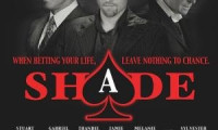 Shade Movie Still 2