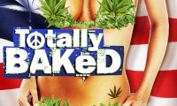 Totally Baked Movie Still 3