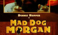 Mad Dog Morgan Movie Still 8