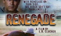 They Call Me Renegade Movie Still 2