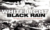 White Light/Black Rain: The Destruction of Hiroshima and Nagasaki Movie Still 2