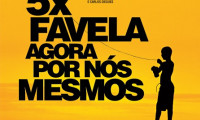 5 x Favela, Now by Ourselves Movie Still 1