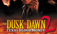 From Dusk Till Dawn 2: Texas Blood Money Movie Still 8