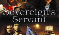 The Sovereign's Servant Movie Still 1