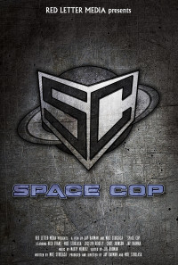 Space Cop Poster 1
