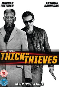 Thick as Thieves Poster 1