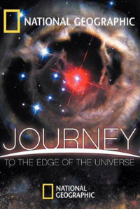 Journey to the Edge of the Universe Poster 1