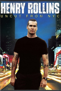 Henry Rollins: Uncut from NYC Poster 1