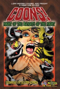 Coons! Night of the Bandits of the Night Poster 1