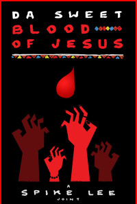 Da Sweet Blood of Jesus Poster 1