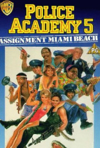Police Academy 5: Assignment: Miami Beach Poster 1