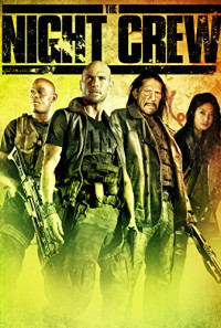 The Night Crew Poster 1