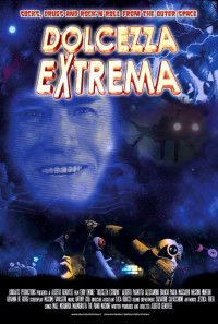 Dolcezza Extrema Poster 1