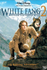 White Fang 2: Myth of the White Wolf Poster 1