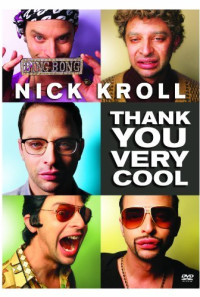 Nick Kroll: Thank You Very Cool Poster 1