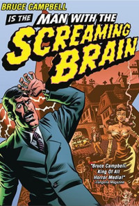 Man with the Screaming Brain Poster 1