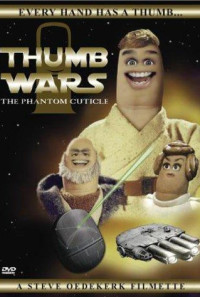 Thumb Wars: The Phantom Cuticle Poster 1