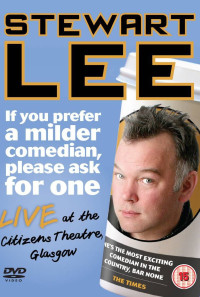 Stewart Lee: If You Prefer a Milder Comedian, Please Ask for One Poster 1