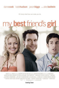 My Best Friend's Girl Poster 1
