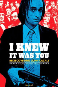 I Knew It Was You: Rediscovering John Cazale Poster 1