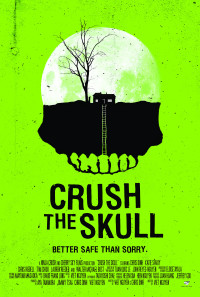 Crush the Skull Poster 1