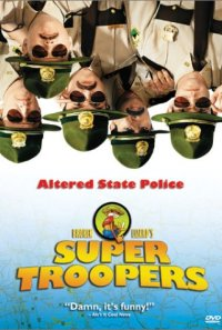 Super Troopers Poster 1