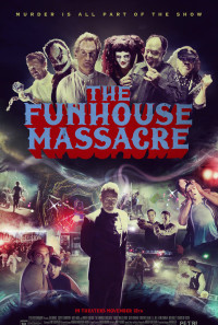The Funhouse Massacre Poster 1