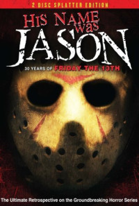 His Name Was Jason: 30 Years of Friday the 13th Poster 1